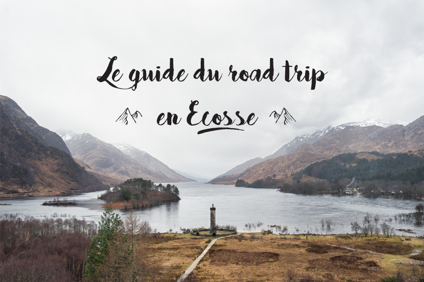 Guide du roadtrip en Ecosse