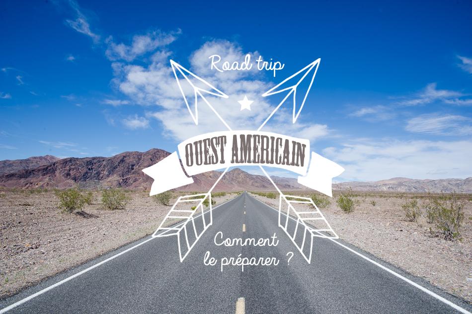 Road trip ouest américain guide