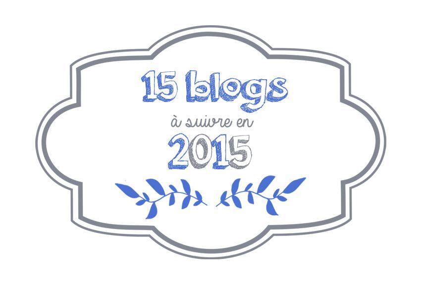 15 blogs à suivre en 2015